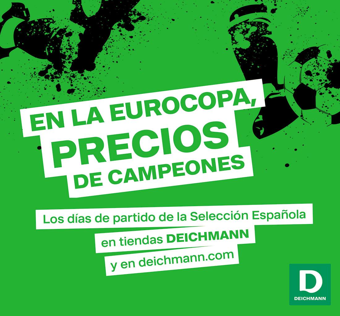 En la Eurocopa precios de campeones con Deichmann.