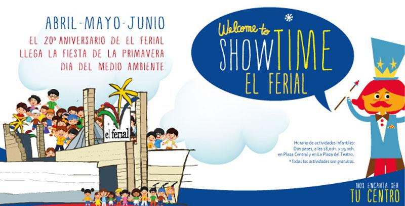 Showtime El Ferial en Abril, Mayo y Junio