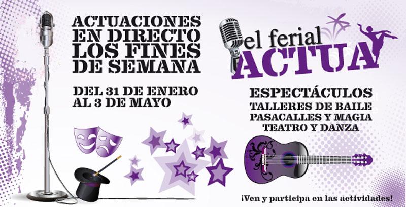El Ferial Actua - Febrero a Mayo 2014