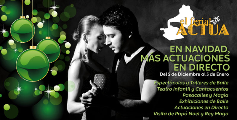 El Ferial Actua - Navidad 2013
