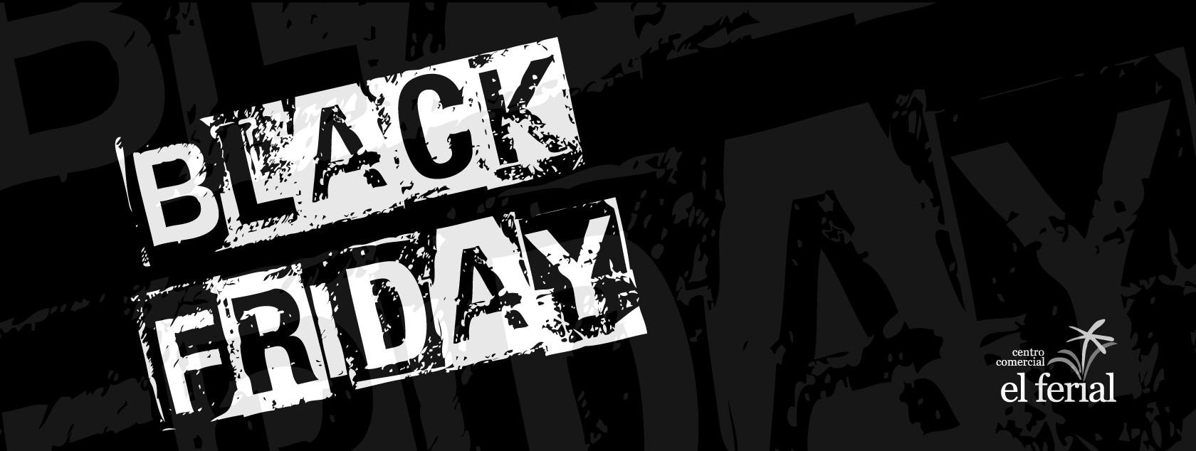 Black Friday 2016 en El Ferial