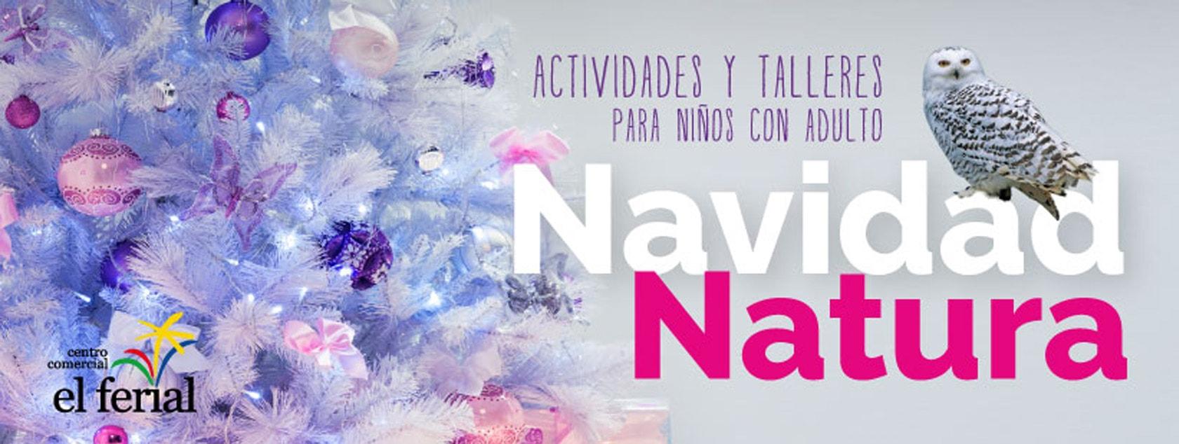 Actividades y Talleres. Navidad Natura 2016